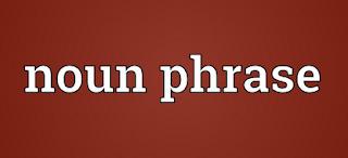 Soal Noun Phrase Bahasa Inggris Untuk SMP Kelas 8