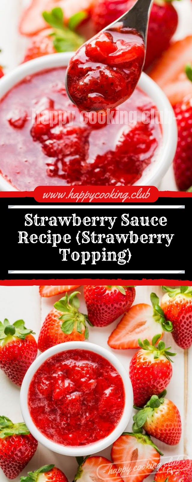 Strawberry Sauce Recipe (Strawberry Topping)