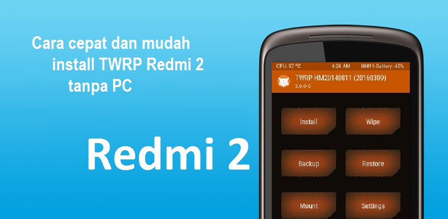 Cara Install TWRP Xiaomi Redmi 2 via Fastboot