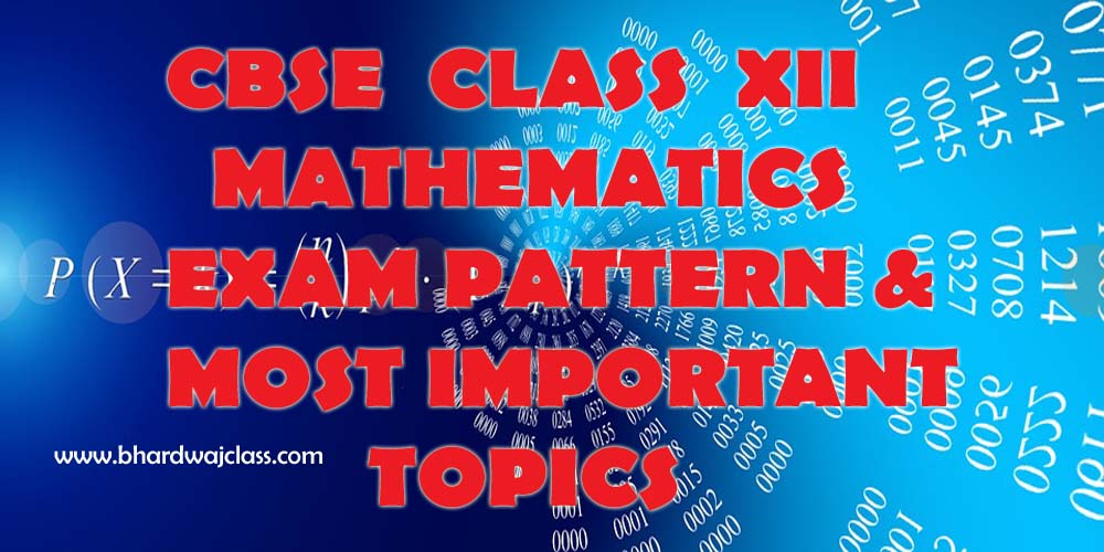 CBSE Class 12 Maths Important Topics