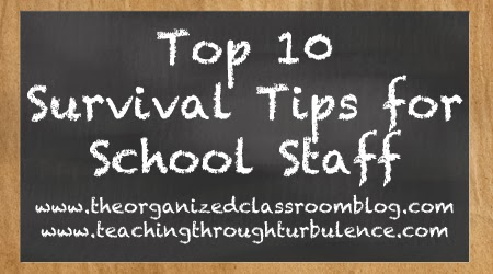 Guest blog post from Heather Salsman Teaching Through Turbulence where she shares Top 10 Survival Tips for School Staff!
