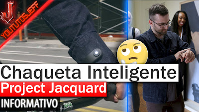 Chaqueta Inteligente, Google, Levis, Project Jacquard, noticias tecnologicas