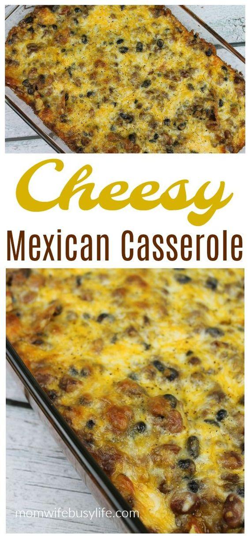Easy Cheesy Mexican Casserole