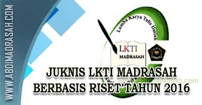 Petunjuk Teknis Karya Tulis Ilmiah (LKTI) Siswa Madrasah Berbasis Riset Tahun 2016