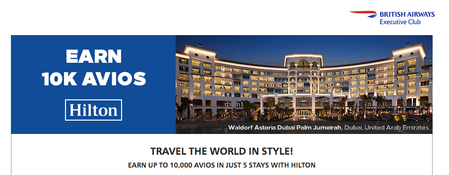 British Airways Executive Club Earn 2 000 Bonus Avios Per Stay At Hilton Hotels Worldwide