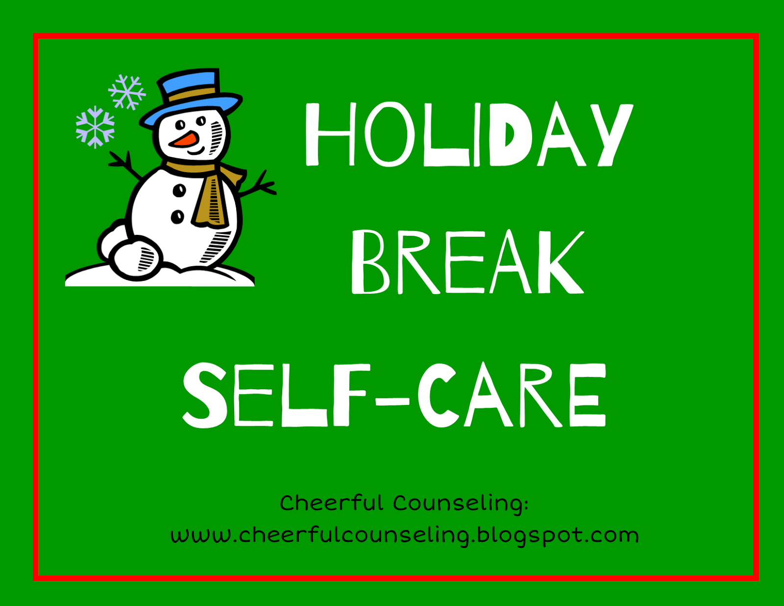 Cheerful Counseling Holiday Break Self Care