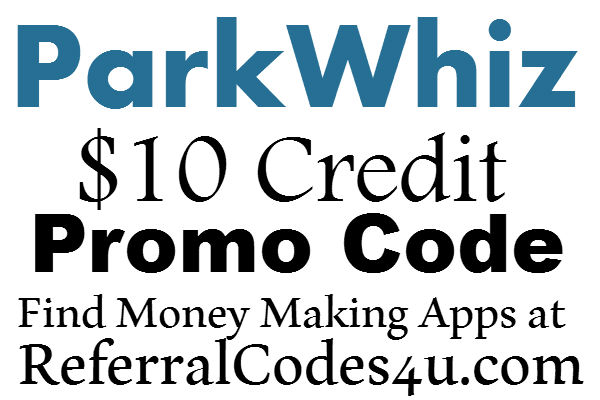 ParkWhiz New Customer Coupon 2017, $10 Credit Park Whiz App Promo Code 2016-2017
