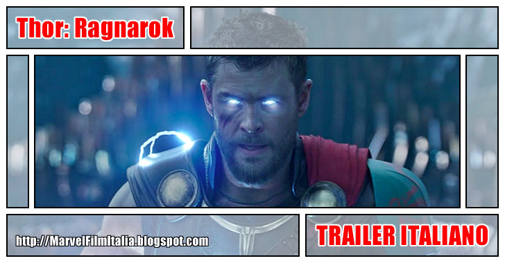 Marvel Film Italia: Thor: Ragnarok (2017) - Trailer italiano