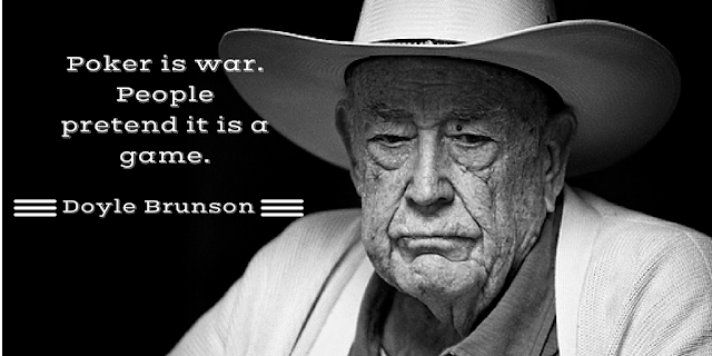 Legendary poker player Doyle Brunson explains that poker is not a game, it is war