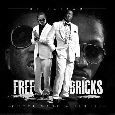 Gucci Mane & Future- Free Bricks Cover
