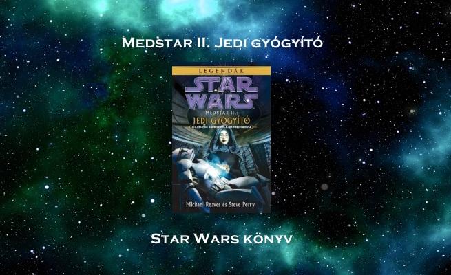 Medstar II. Jedi gyógyító Star Wars könyv