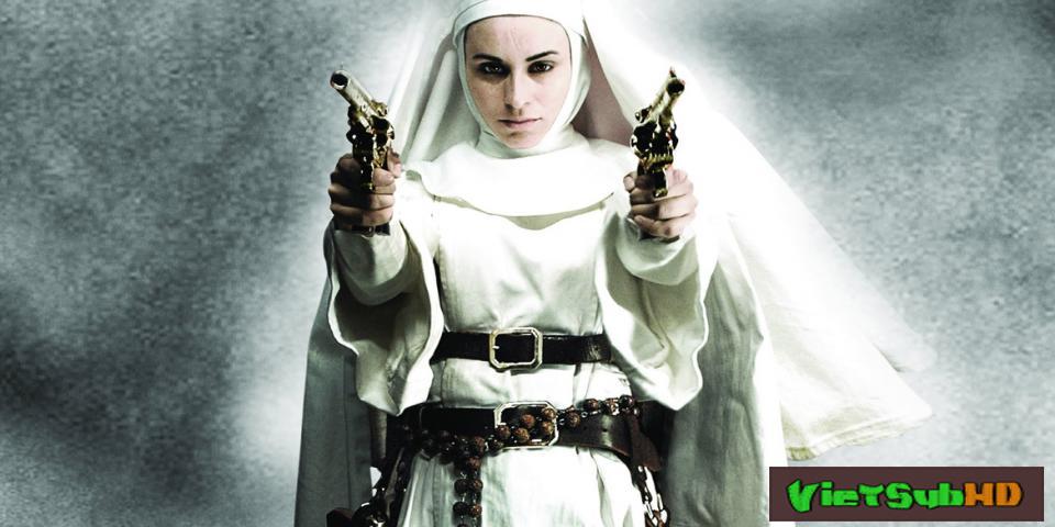 Phim Nữ Tu Báo Thù VietSub HD | Nude Nuns With Big Guns 2010