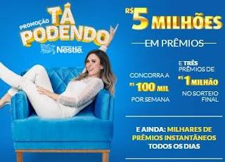 Cadastrar Promoção Nestlé Tá Podendo Tatá Werneck Concorra Prêmios 1 Milhão e 100 Mil