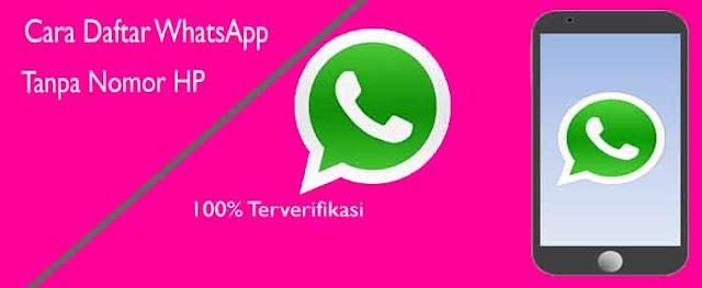 Cara Daftar WhatsApp Tanpa Menggunakan Nomor HP