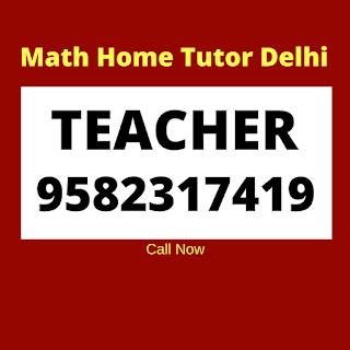 Home Tutors in New Delhi for Maths.