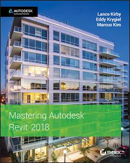 Mastering Autodesk Revit 2018 1st Edition, Kindle Edition