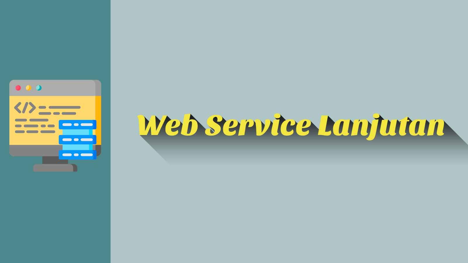 Web Service Lanjutan