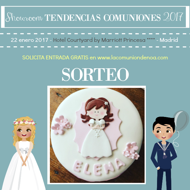 sorteo fairy cakes virginia - showroom tendencias comuniones 2017 - la comunion de noa