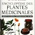 Encyclopedie Des Plantes Medicinales : Identification, préparation, soins - Larousse