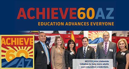 Poster for Achieve 60 AZ featuring Governor Doug Ducey and new community leaders referenced in blog. Text: Achieve60AZ Education Advances Everyone.  MCCCD joins statewide initiatve to help more adults earn education credentials.