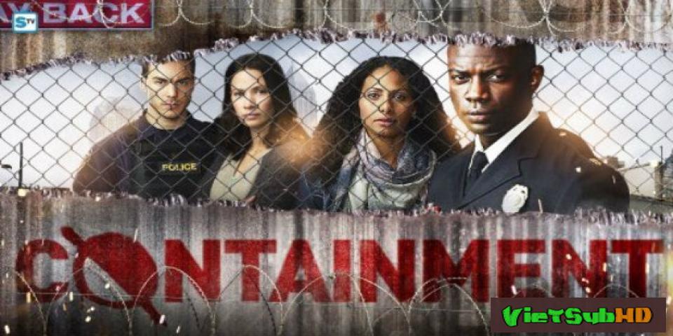 Phim Cách Ly (phần 1) Hoàn Tất (13/13) VietSub HD | Containment (season 1) 2016