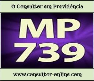 MP 739 Altera Regras dos Benefícios da Previdência Social
