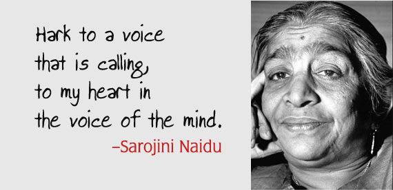 10 Famous Quotes by Sarojini Naidu
