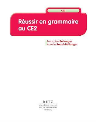 Réussir en grammaire au CE2 pdf gratuit