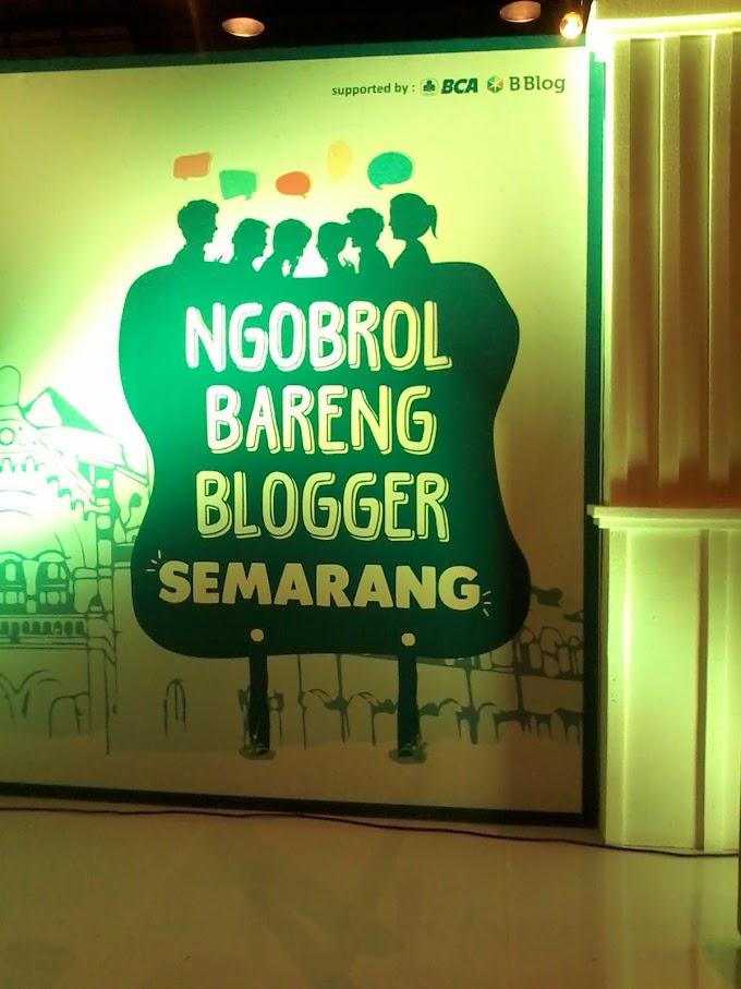 Serunya Ngobrol Blogger Semarang bersama BCA