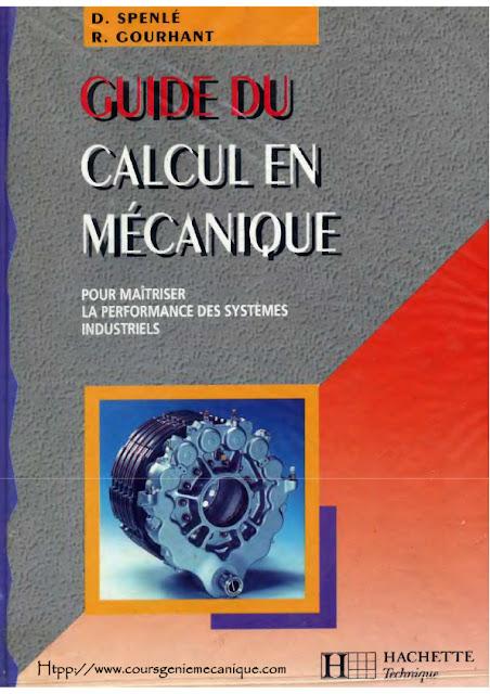 Guide du Calcul en Mécanique Pour maîtriser la performance des systèmes industrielle  - téléchargement gratuit