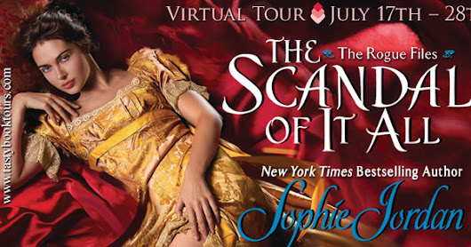 Virtual Tour - The Scandal of It All (The Rogue Files, #2) by Sophie Jordan