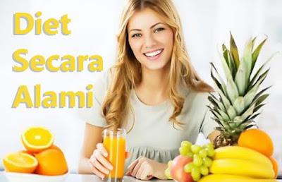 Tips diet alami yang sehat cepat langsing
