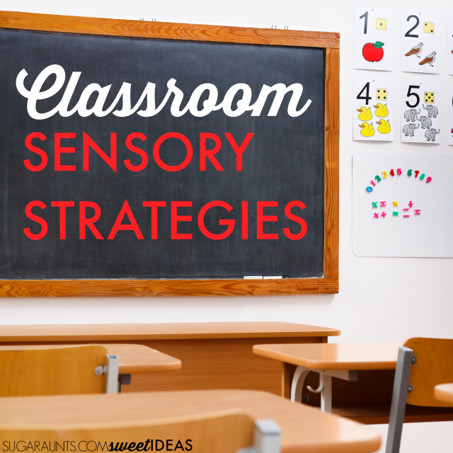 back to school sensory ideas and strategies for the classroom that teachers can use with sensory kids.