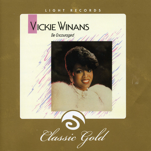 Vickie Winans-Be Encouraged-