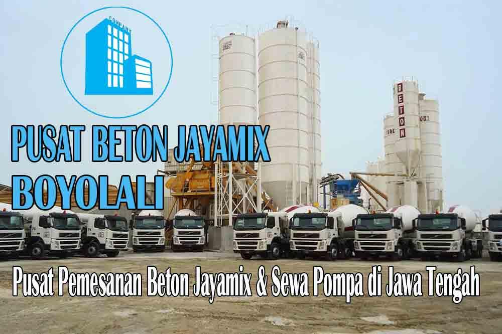 HARGA BETON JAYAMIX BOYOLALI JAWA TENGAH PER M3 TERBARU 2020