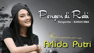 Lirik Lagu Pengen Di Rabi (Dan Artinya) - Arlida Putri