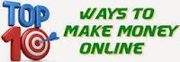 इंटरनेट से पैसे कमाने के 10 पॉपुलर तरीके (Top 10 Ways To Make Money Online)