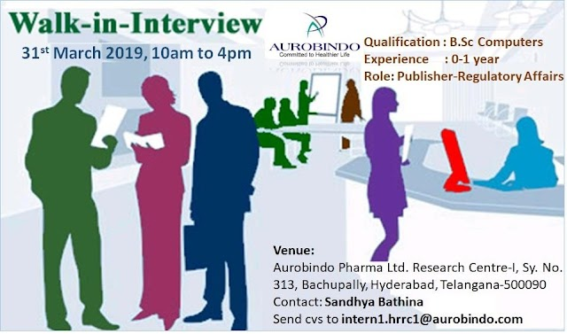 AUROBINDO PHARMA LTD - Walk-In Interview for BSc Computers Freshers / Experienced Candidates on 31st Mar' 19