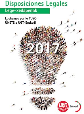UGT lanza la nueva guía de disposiciones legales 2017.
