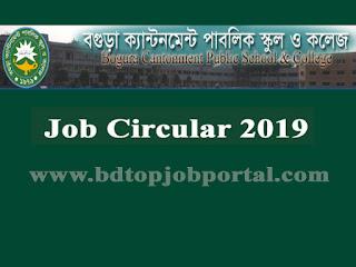 Bogra Cantonment Public School and College Job Circular 2019