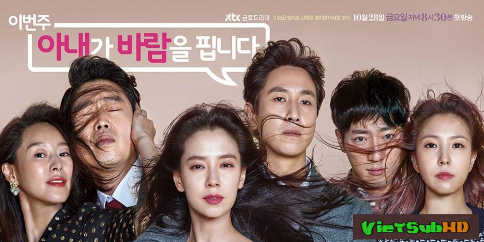 Phim Cô Vợ Ngoại Tình Hoàn Tất (12/12) VietSub HD | My Wife's Having An Affair This Week 2016