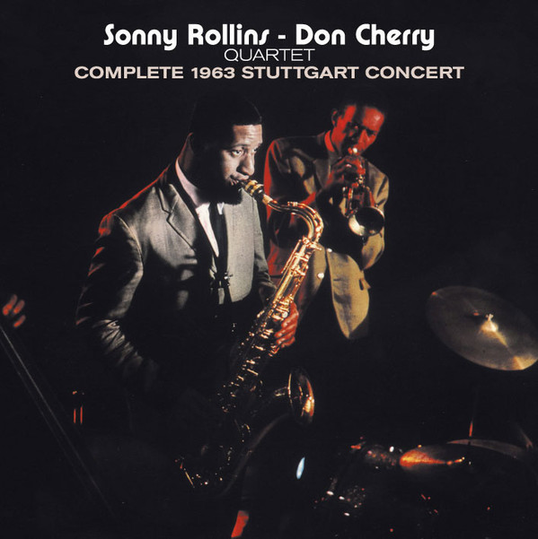 f 16 ace sonny rollins don cherry quartet complete 1963 stuttgart concert 1958 65. Black Bedroom Furniture Sets. Home Design Ideas