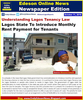 Edeson Online News Lagos To Introduce Monthly Rent