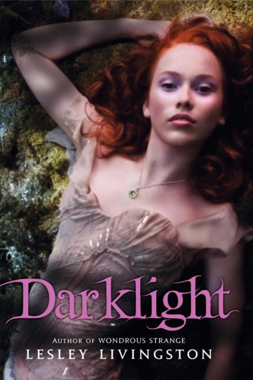 Darklight – Lesley Livingston
