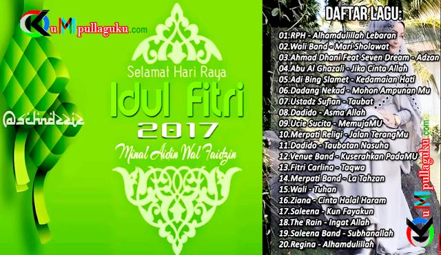 Lagu Hari Raya Idul Fitri Terbaru 2017