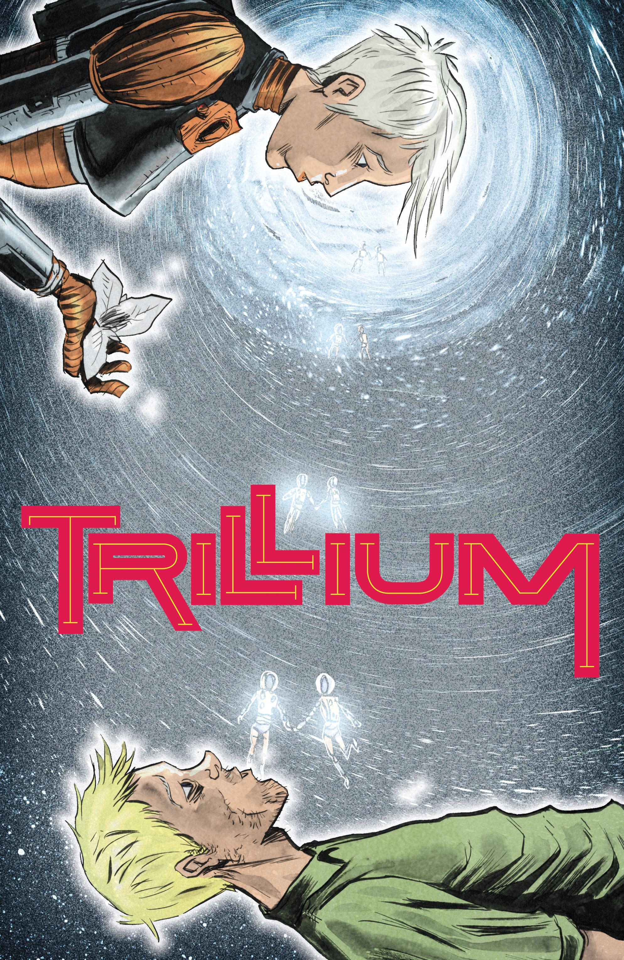 Read online Trillium comic -  Issue # TPB - 2