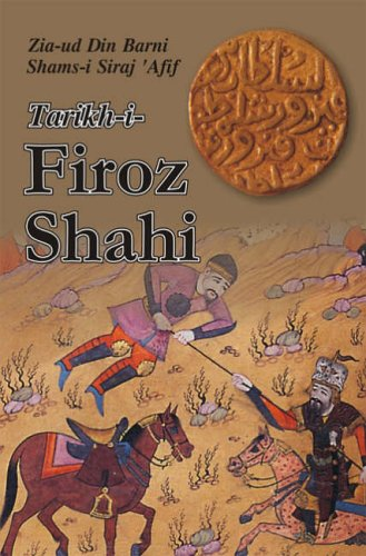 मुस्लिमोनी राजनितिनां घडवैया उलेमाओ हता Quote By (Zia-ud Din Barni (Author), Shams-i Siraj 'Afif (Author), Sir H. M. Elliot (Translator)