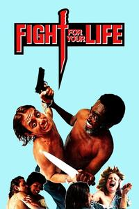 Poster Fight for Your Life