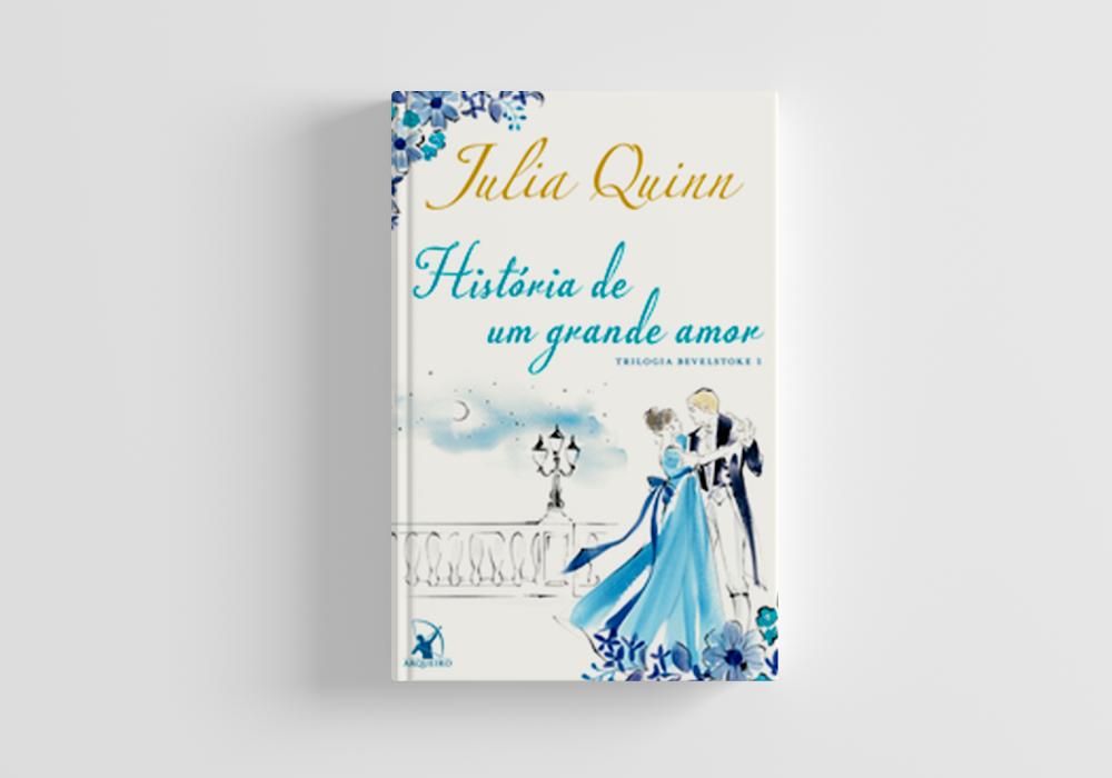 Resenha | História de um grande amor -  Julia Quinn