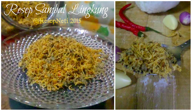 Sambal Lingkung Recipe at kusNeti kitchen 2015